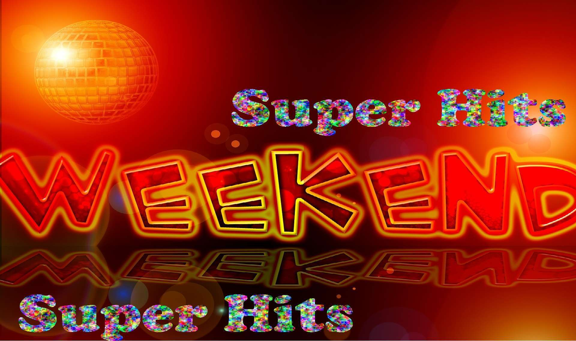 Super Hits Weekend