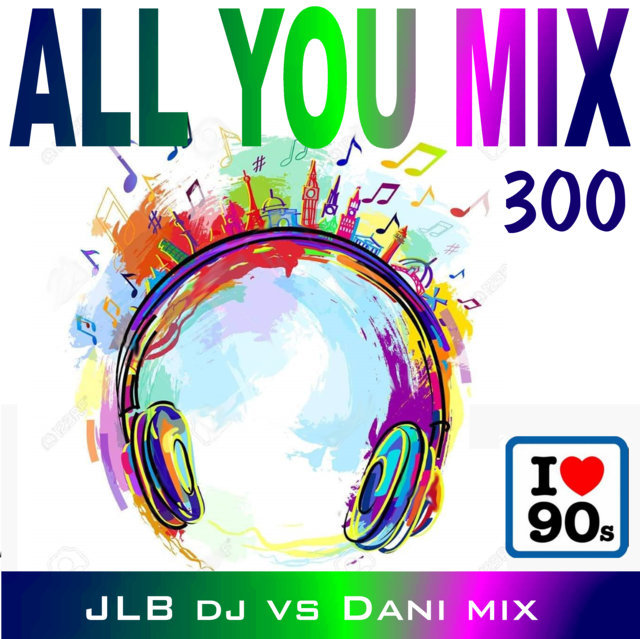 Programa especial ALL YOU MIX 300